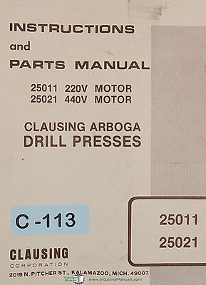Clausing 25011 25021 Arboga Drill Press Instructions And Parts Manual