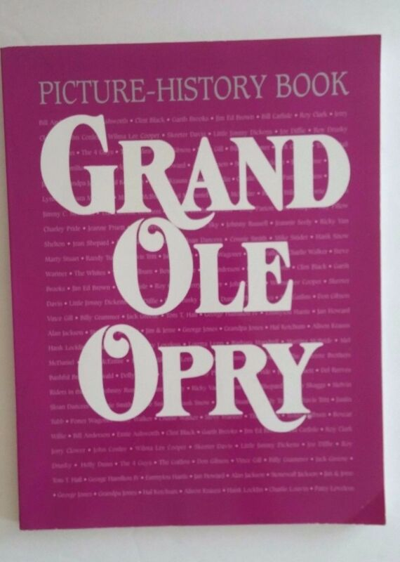Picture History Book Grand Ole Opry 1997 Vol 10 Ed 1 Nashville Country Music
