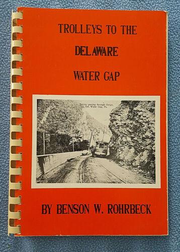1989 Trolleys to Delaware Water Gap Pennsylvania railroad history