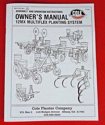 Cole Garden Planter Fertilizer 12mx Multiplex Owners Manual Parts List 1pt 3pt
