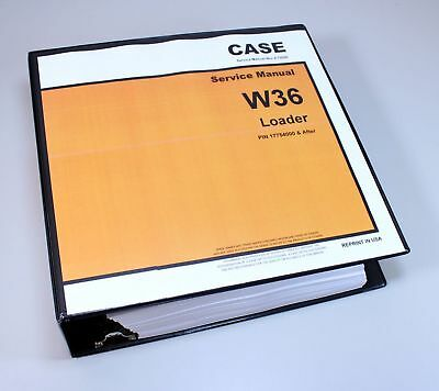 Case W36 Pay Loader Articulated Service Technical Manual Repair Shop In Binder