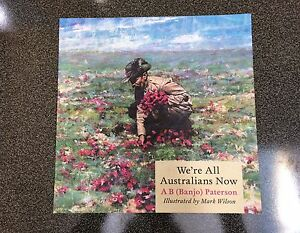BRAND NEW We're All Australians Now - Banjo Paterson Quinns Rocks Wanneroo Area Preview