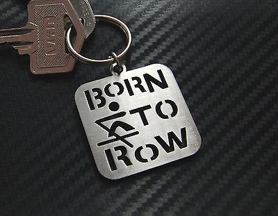 Row Born To Row Rowing Skulls Coxed Racing Crew Boat Keyring Keychain Steel Gift