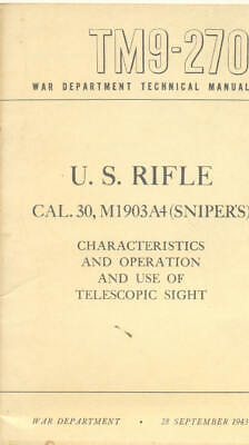 TM9-270 U S Rifle Cal.30 M1903A4 Snipers Sights 1943 Technical book US Army WW2