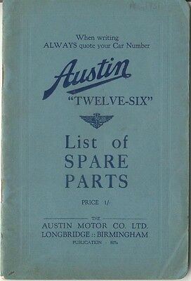 Austin Twelve Six 12/6 original Spare Parts List 1931 Pub. No. 807a