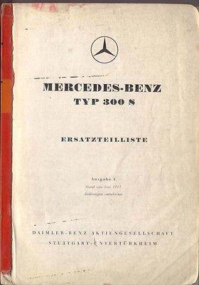 Mercedes Benz 300 S 1953 Original Spare Parts List Ersatzteilliste in German
