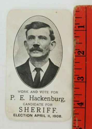 Vintage 1908 P.E. Hackenburg Sheriff Candidate Election Card York Pennsylvania