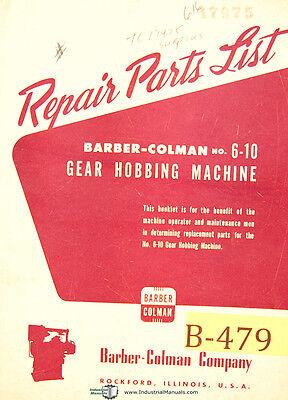 Barber Colman 6-10 Hobbing Machine 4372 Up Repair Parts List Manual 1964