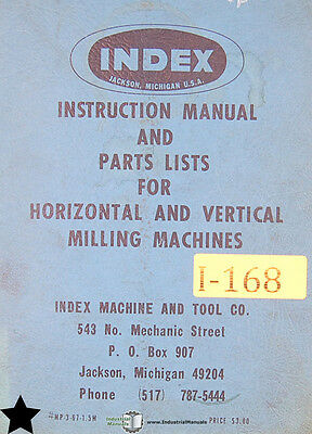 Index Wells 60 660 760 645 555 145 55 55a 60a Milling Instruct And Parts Manual