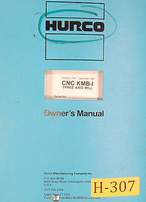 Hurco Kmb1 Milling Machine Owner Operator Program Electric Maint Parts Manual