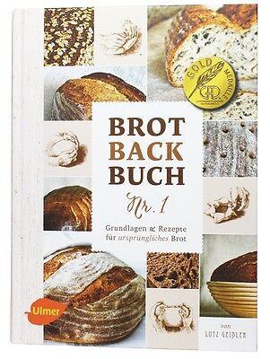 Das Brotbackbuch Nr. 1 Grundlagen und Rezepte für ursprüngliches Brot  - NEU/OVP