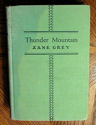 """Zane Grey book """"Thunder Mountain"""" Special Edition Copyright 1935 - autographed for sale  Shipping to Canada"""