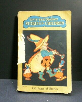 VINTAGE 1930 FIFTY BEST KNOWN STORIES FOR CHILDREN BOOK~