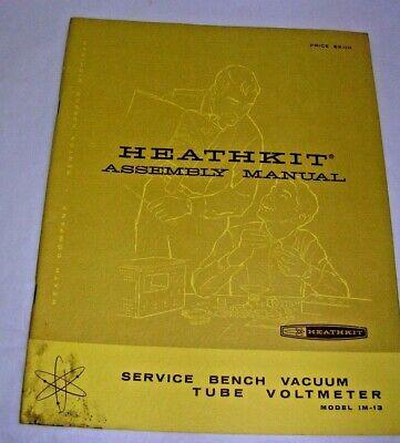 Heathkit Service Bench VTVM Model IM-13 Assembly Manual Vacuum Tube Voltmeter