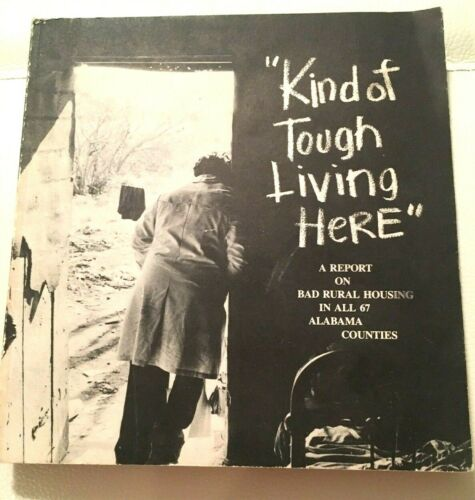 KIND OF TOUGH LIVING HERE 1976 BAD RURAL HOUSING IN ALABAMA AMERICAN FRIENDS