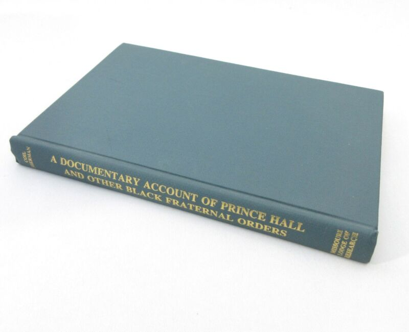 Vintage Documentary Account Princed Hall Black Fraternal Orders Freemasonry Book