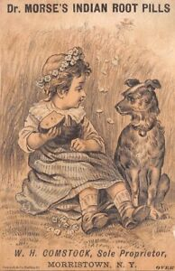 Dr Morse Indian Root Pills Girl Dog Victorian Trade Card Comstock Morristown NY