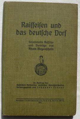 Buch Raiffeisen und das deutsche Dorf 1917 + Broschüre 1918 zum hundersten Geb.