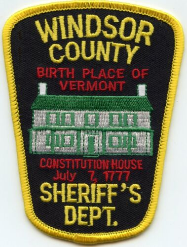 WINDSOR COUNTY VERMONT VT Birth Place of Vermont SHERIFF POLICE PATCH