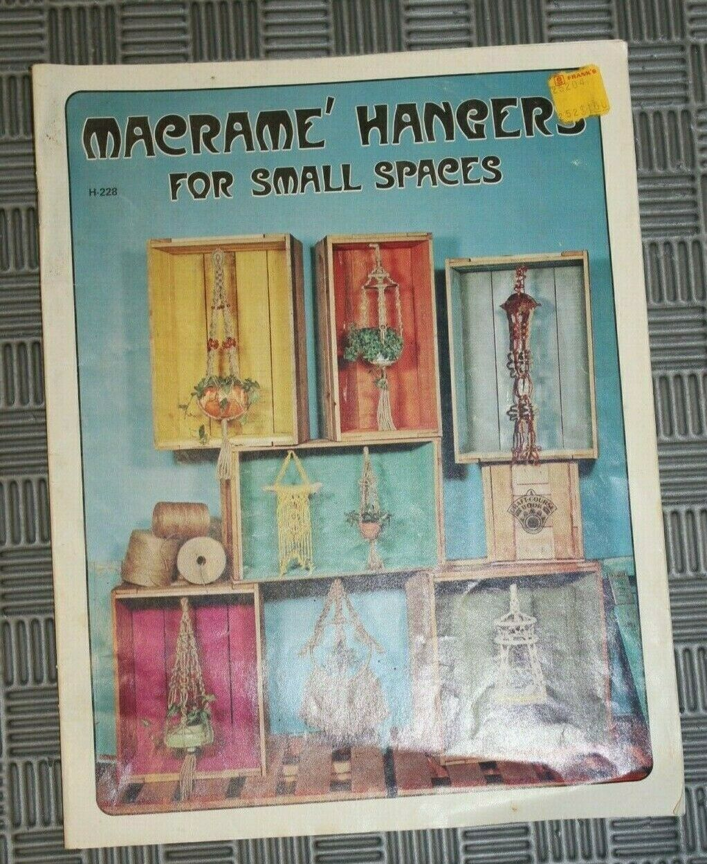 MACRAME HANGERS For SMALL SPACES Pattern Book MINI PLANT HANGERS Easy Beginner - $5.25