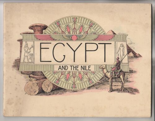 1910 TRAVEL BOOKLET - EGYPT AND THE NILE - 47 VIEW PAGES