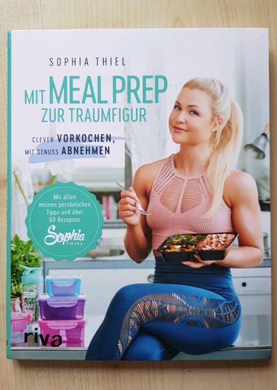 Thiel, Sophia: Mit Meal Prep zur Traumfigur Neu