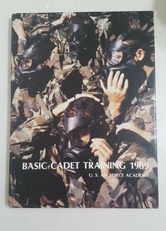 U.S. Air Force Academy 1989 Yearbook Basic Cadet Training (Hardcover)