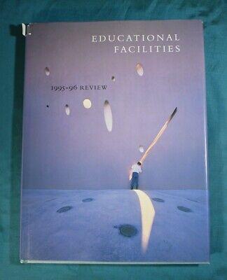 Educational Facilities 1995 - 1996 Review American Institute