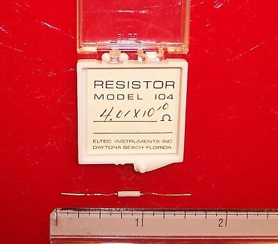 Qty 1 Eltec Model 104 High Megohm Tubular Resistor 4.01x1010