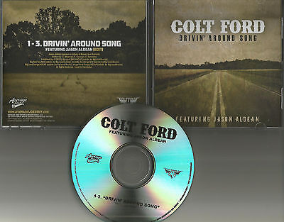 Colt Ford   Jason Aldean Drivin Around Song Rare Edit 3 Times Promo Dj Cd Single