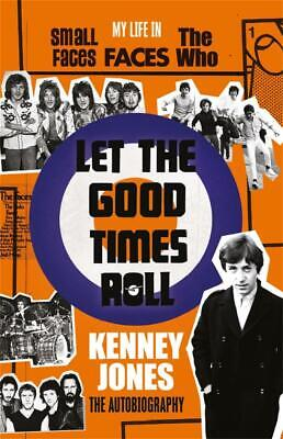 Signed Book - Let The Good Times Roll The Who by Kenney Jones First Edition 1st