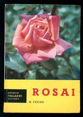 FUCHS HENRI ROSAI VALLARDI 1958 I° EDIZ. GIARDINAGGIO FLORICOLTURA
