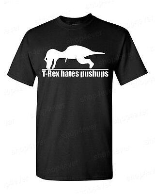 T-Rex Hates Pushups funny T-SHIRT dinosaur gag humor workout tee