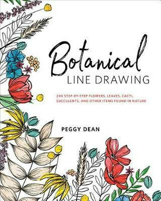 BOTANICAL LINE DRAWING: 200 Step-by-Step Flowers, (0399582193)
