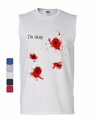 I'm Okay Halloween Muscle Shirt Funny Bullet Hole Blood Stained - Halloween Bullet Holes