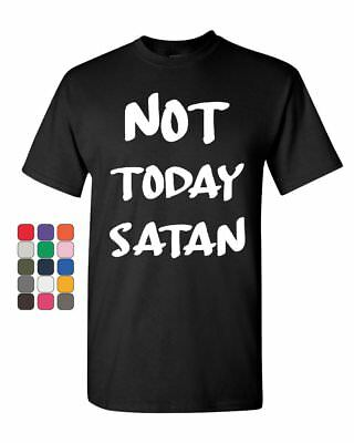 Not Today Satan T-Shirt Religious Funny Jesus Religion Faith ()