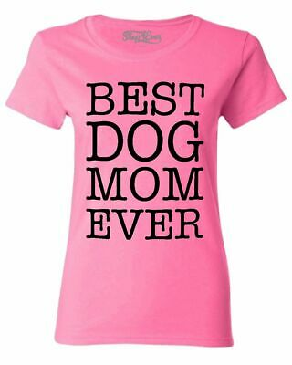 Best Dog Mom Ever Blk Women's T-Shirt Fur Mama Rescue Mom Dog Lover