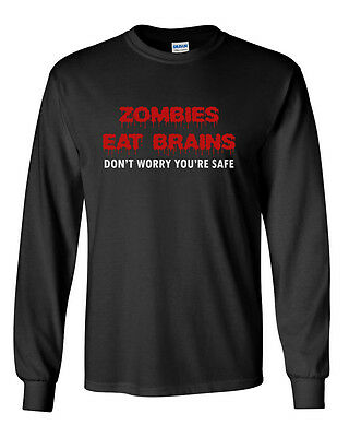 Long Sleeve Zombies Eat Brains T Shirt Funny Humor Tee Rude Halloween -
