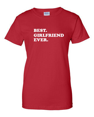 Best GIRLFRIEND Ever I love my GIRLFRIEND holiday gift T-Shirts