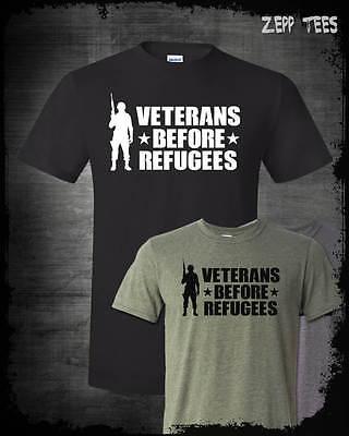 Veterans Before Refugees T Shirt Trump Military Support Travel Ban Meme Usa Maga