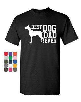 Best Dog Dad Ever T-Shirt Father's Day Gift Pet Dog Lovers Mens Tee