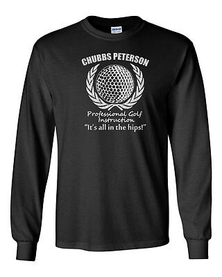 336 Chubbs Peterson Golf Instruction Long Sleeve shirt funny 90s movie happy