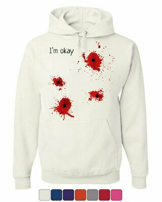 I'm Okay Halloween Hoodie Funny Bullet Hole Blood Stained - Halloween Bullet Holes