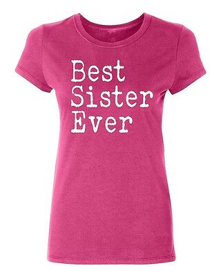 Best Sister Ever Women's T-shirt Casual