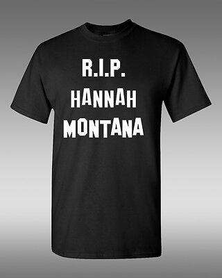 RIP Hannah Montana, T-Shirt, Miley Cyrus Shirt Miley Cyrus T-shirts
