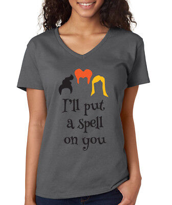 I'LL PUT A SPELL ON YOU Hocus Pocus movie witch Halloween Women's V-neck T-Shirt