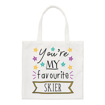You're My Favourite Skier Stars Regular Tote Bag Funny Best Skiing