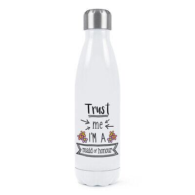 Trust Me I'M A Dama de Honor Doble Pared Agua Botella Divertido...