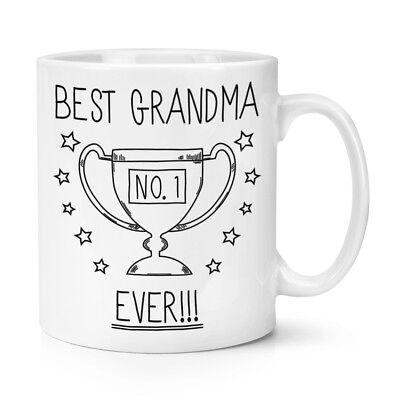 Best Grandma Ever No.1 Trophy 10oz Mug Cup - Funny Favourite