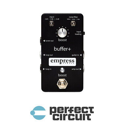 Empress Effects Buffer+ Boost Pedal EFFECTS - NEW - PERFECT CIRCUIT